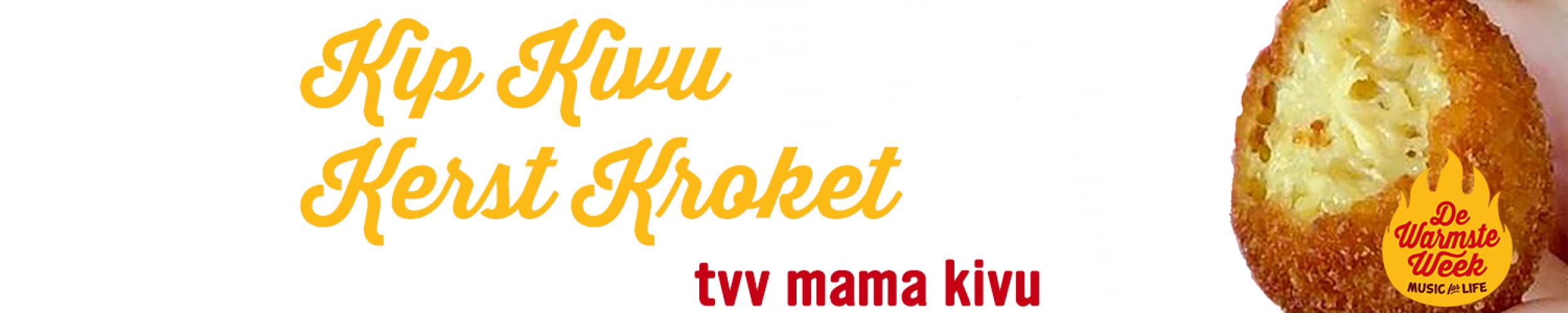 Opnieuw te verkrijgen: Kip-Kivu-Kerst-Kroketjes